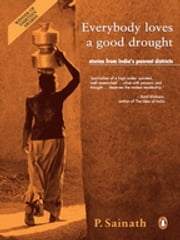 Everybody loves a good drought ebook by P Sainath
