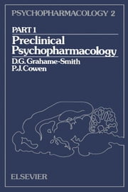 Preclinical Psychopharmacology ebook by Grahame-Smith, D.G.
