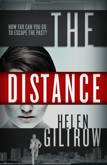 The Distance ebook by Helen Giltrow