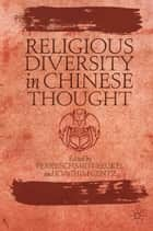 Religious Diversity in Chinese Thought ebook by P. Schmidt-Leukel,J. Gentz
