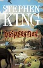 Desperation (Versione Italiana) eBook by Stephen King, Tullio Dobner