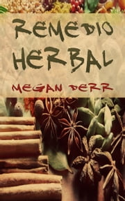 Remedio herbal ebook by Megan Derr