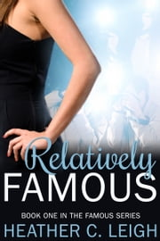 Relatively Famous ebook by Heather C. Leigh