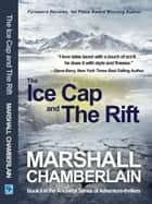 The Ice Cap and the Rift ebook by Marshall Chamberlain