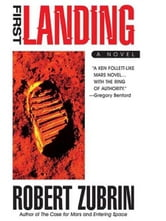 First Landing ebook by Robert Zubrin