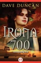 ebook Irona 700 de Dave Duncan