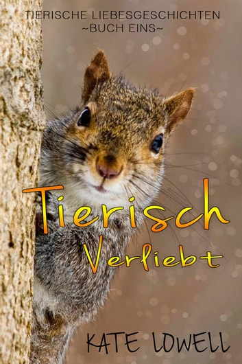 Tierisch Verliebt ebook by Kate Lowell