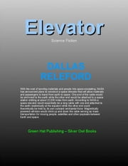 Elevator ebook by Dallas Releford