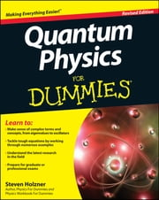 Quantum Physics For Dummies ebook by Steven Holzner