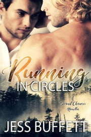 Running In Circles - Second Chances, #2 ebook by Jess Buffett