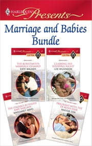 Marriage and Babies Bundle - An Anthology ebook by Kate Walker, Lee Wilkinson, Margaret Mayo,...