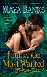 Highlander Most Wanted - The Montgomerys and Armstrongs ebook by Maya Banks