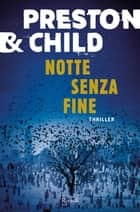 Notte senza fine ebook by Douglas Preston, Lincoln Child