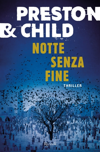 Notte senza fine ebook by Douglas Preston,Lincoln Child