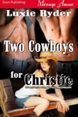 Two Cowboys For Christie