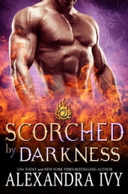 Scorched by Darkness ebook by Alexandra Ivy