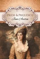 Pride and Prejudice (Global Classics) ebook by Jane Austen,GP Editors