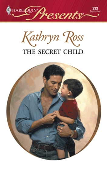 The Secret Child ebook by Kathryn Ross