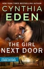 The Girl Next Door eBook by Cynthia Eden