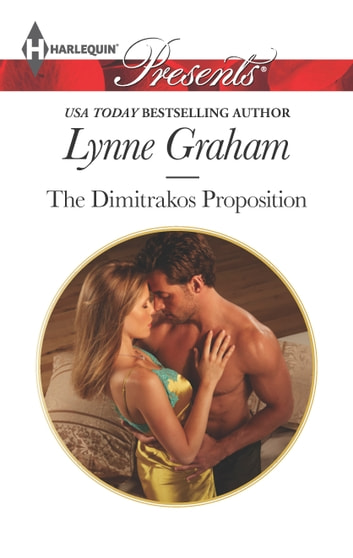 The Dimitrakos Proposition ebook by Lynne Graham