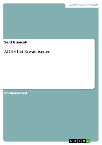 ADHS bei Erwachsenen ebook by Said Giancoli