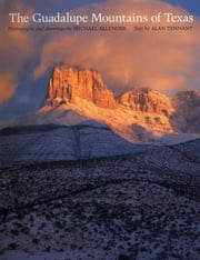 The Guadalupe Mountains of Texas ebook by Alan  Tennant