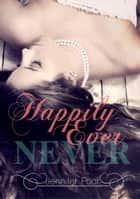 Happily Ever Never ebook by