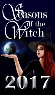 Seasons of the Witch 2017 ebook by 7th House Publishing