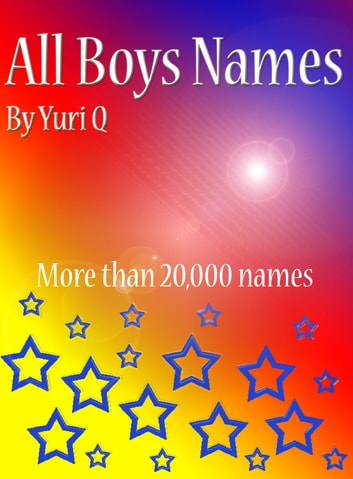 All Boys Names ebook by Yuri Q