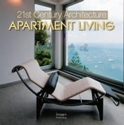 21st Century Architecture Apartment Living ebook by Browne, Beth