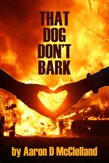 That Dog Don't Bark ebook by Aaron McClelland