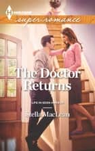 The Doctor Returns ebook by Stella MacLean