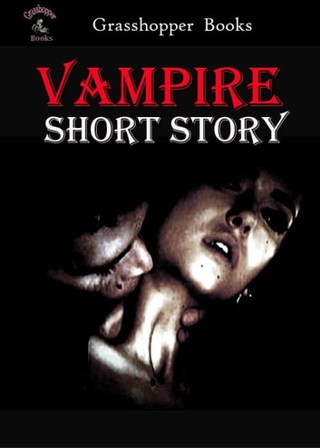 Vampire Short story eBook by John William Polidori,Jan Neruda,VICTORIA GLAD,Franz Hartman,Augustus Hare,Hume Nisbet,Eric Stenbock,Alice and Claude Askew