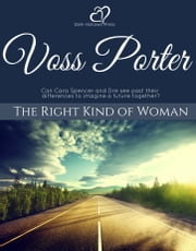 The Right Kind of Woman ebook by Voss Porter