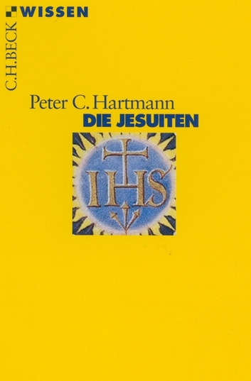 Die Jesuiten ebook by Peter C. Hartmann