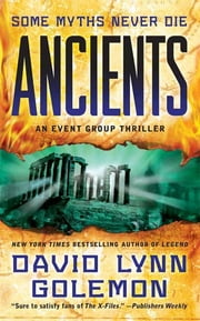 Ancients - An Event Group Thriller ebook by David Golemon