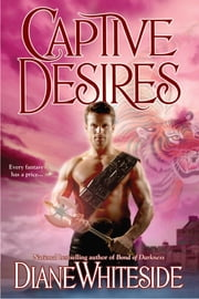 Captive Desires ebook by Diane Whiteside