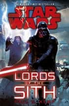 Star Wars: Lords of the Sith 電子書籍 by Paul S. Kemp