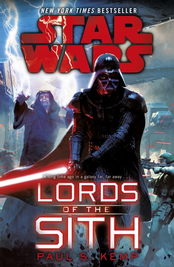 Star Wars: Lords of the Sith eBook by Paul S. Kemp