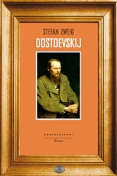 Dostoevskij ebook by Stefan Zweig