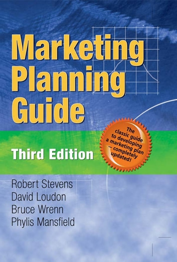 Marketing Planning Guide, Third Edition ebook by Bruce Wrenn,Phylis M Mansfield