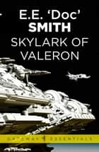 Skylark of Valeron ebook by E.E. 'Doc' Smith