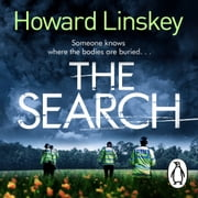 The Search - The outstanding new serial killer thriller audiobook by Howard Linskey