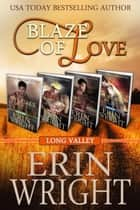 Blaze of Love - A Fireman Western Romance Boxset (Books 1 - 4) ebook by Erin Wright