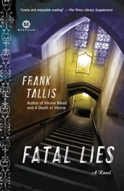 Fatal Lies - A Max Liebermann Mystery ebook by Frank Tallis
