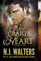Craig's Heart ebook by N.J. Walters