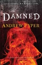 The Damned - A Novel ebook by Andrew Pyper