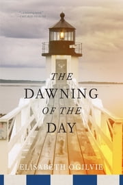 The Dawning of the Day ebook by Elisabeth Ogilvie