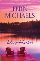 Deep Harbor ebook by Fern Michaels