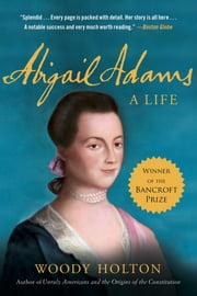 Abigail Adams ebook by Woody Holton